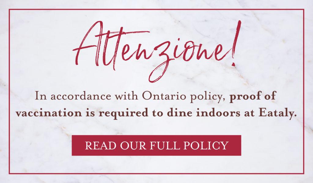 Vaccination Mandate at Eataly Toronto